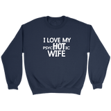 I Love My PsyHOTic Wife - Trendsy Tees