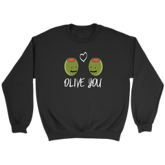 Olive You - Trendsy Tees