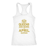 Queens Are Born In April Tank Top - Trendsy Tees