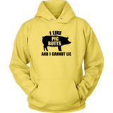 I Like Pig Butts And I Cannot Lie - Trendsy Tees
