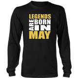 Legends Are Born In May - Trendsy Tees