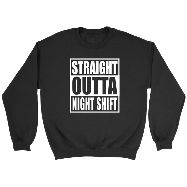 Straight Outta Night Shift - Trendsy Tees