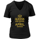 Queens Are Born In April T-Shirt - Trendsy Tees