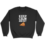 Keep Calm and Eat Pizza Sweatshirt - Trendsy Tees