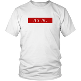 It's Lit T-Shirt - Trendsy Tees