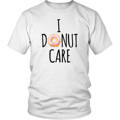 I Donut Care T-Shirt - Trendsy Tees