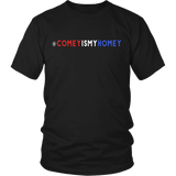 Comey Is My Homey T-Shirt - Trendsy Tees
