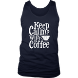 Keep Calm With Coffee Tank Top - Trendsy Tees