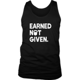 Earned Not Given Tank Top - Trendsy Tees