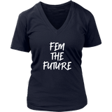 Fem the Future T-Shirt - Trendsy Tees
