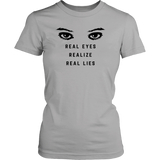 Real Eyes Realize Real Lifes T-Shirt - Trendsy Tees