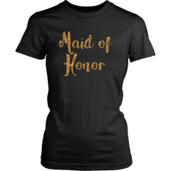 Maid of Honor T-Shirt - Trendsy Tees