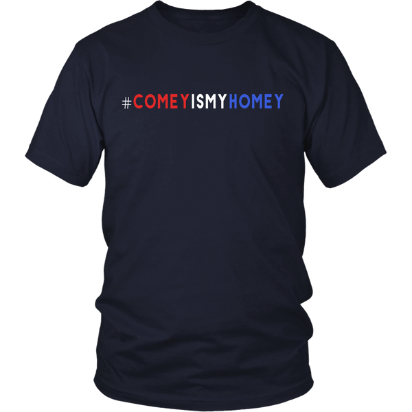 Comey Is My Homey T-Shirt