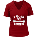 I Found This Humerus T-Shirt - Trendsy Tees