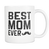 Best Mom Ever Mustache - Trendsy Tees