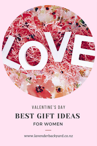 Best Gift Ideas for Women - Great Valentine's Day, NZ Lavender Farm