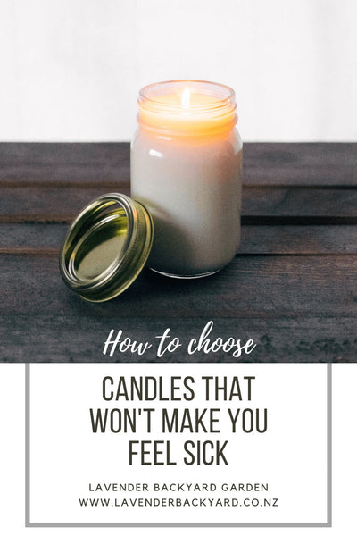 How to Choose Candles that Won't Make You Feel Sick From NZ Lavender Herb Farm
