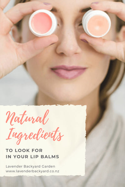Natural Ingredients to Look for in Your Lip Balms, NZ Lavender Farm