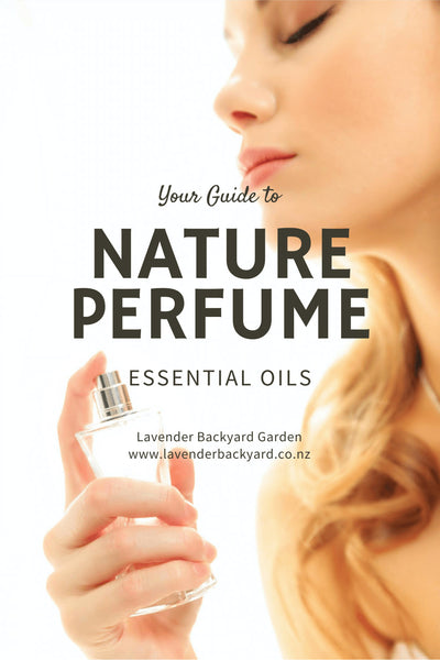 Your guide to Nature Perfume and Essential Oils, NZ Lavender Herb Farm