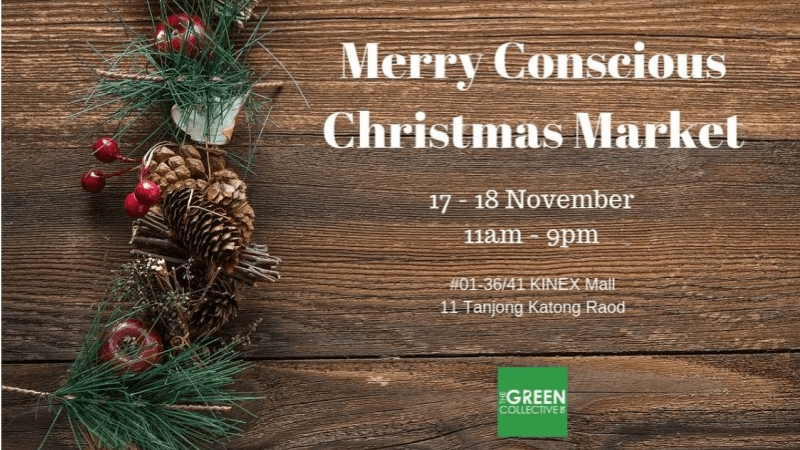 Upcoming: Merry Conscious Christmas Market by The Green Collective SG