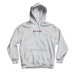 Fuck Drugs Heather Grey Hoodie