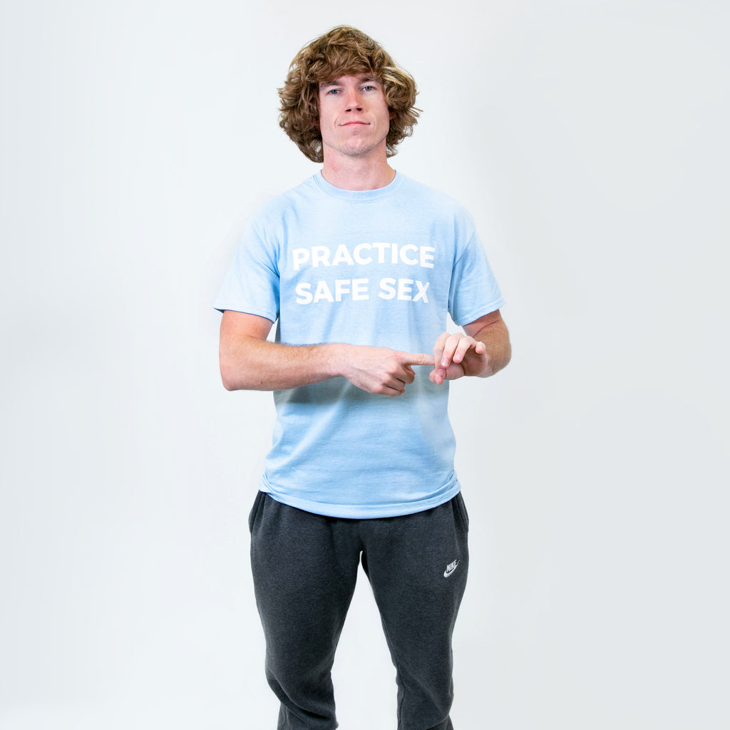 Practice Safe Sex Light Blue Tee