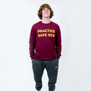 Practice Safe Sex Long Sleeve Maroon