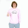 Oh My Pussy Light Pink Long Sleeve