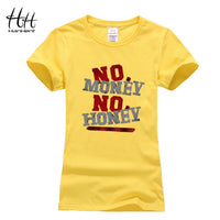 No Money No Honey  T-shirt