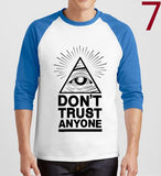 Don't Trust Anyone Illuminati  T-shirt