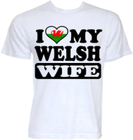I Love my Welsh Wife Wales Flag T-Shirt