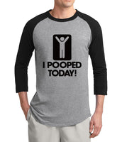 I Pooped Today Funny Men's  T-shirt