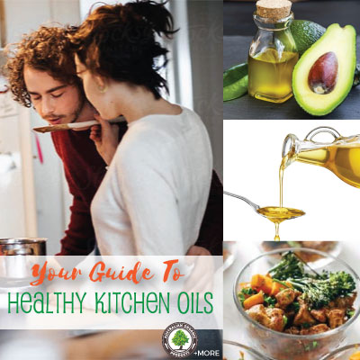 The Good Kind Of Fat - A Guide To Healthy Kitchen Oils