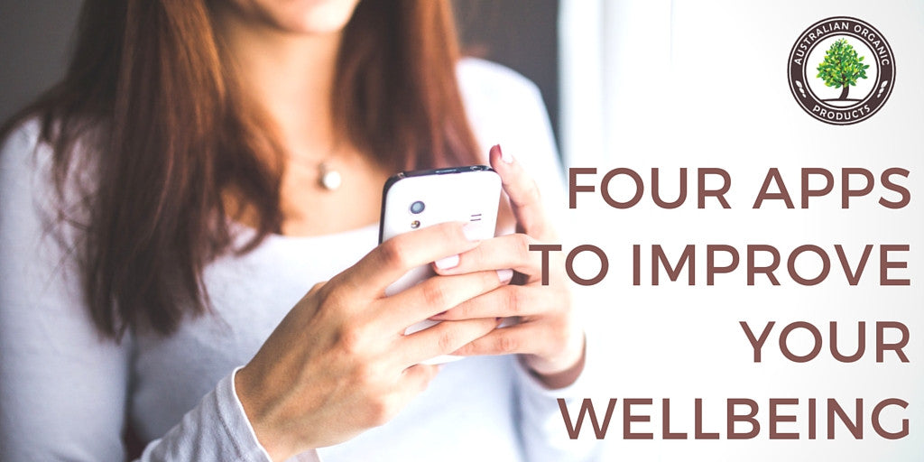 Four Apps To Improve Your Wellbeing