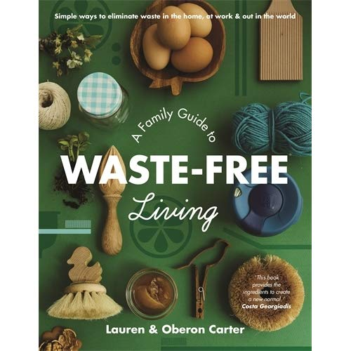 BOOK A Family Guide to Waste-Free Living