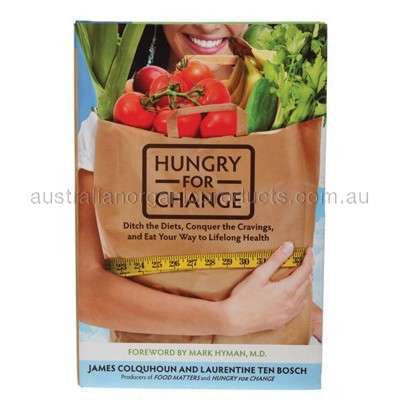 FOOD MATTERS Eat Your Way to Lifelong Health - Hungry For Change (BOOK)