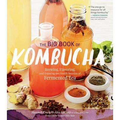 BOOK The Big Book of Kombucha by Hannah Crum & Alex LaGory