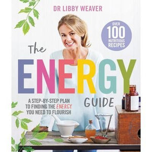 BOOK The Energy Guide by Libby Weaver