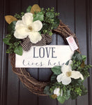 Magnolia Love Lives Here (Made to Order)