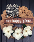 "Burlap ""our happy place"""
