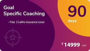 90 Days Goal specific Coaching + FREE ₹2 Lakhs Insurance Cover for Corona