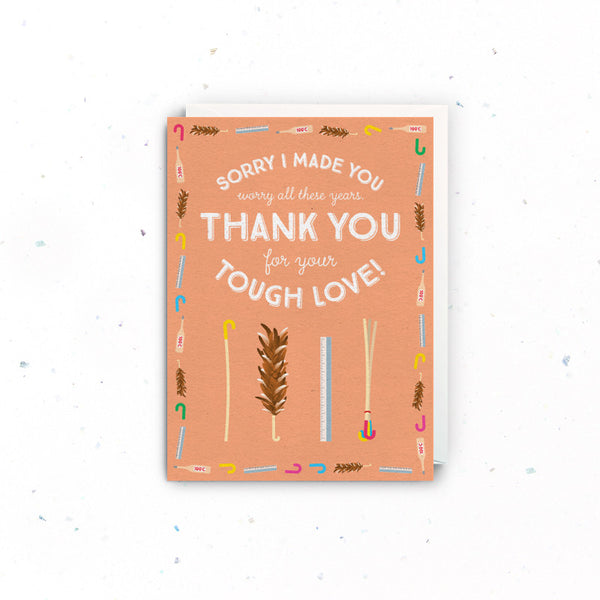 For Mum/Dad – Tough Love