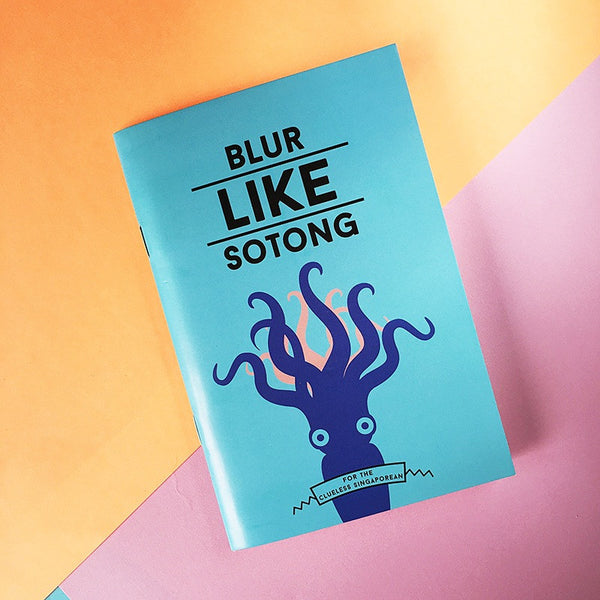 Strangely Singaporean Notebook – Blur Like Sotong