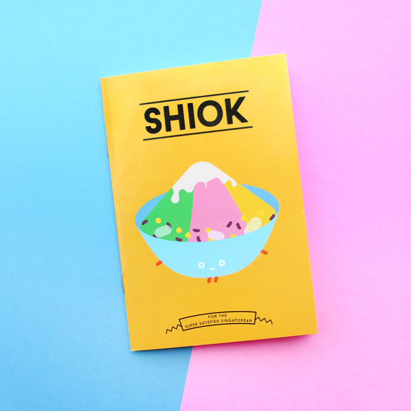 Strangely Singaporean Notebook – Shiok