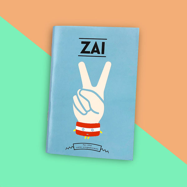 Strangely Singaporean Notebook – Zai