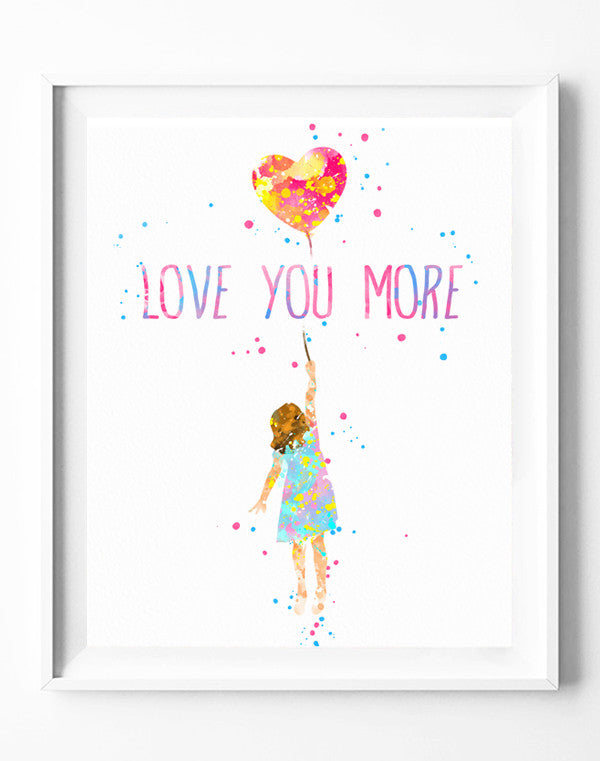 Love You More Balloon Girl Art Print Poster Watercolor Painting Wall ...