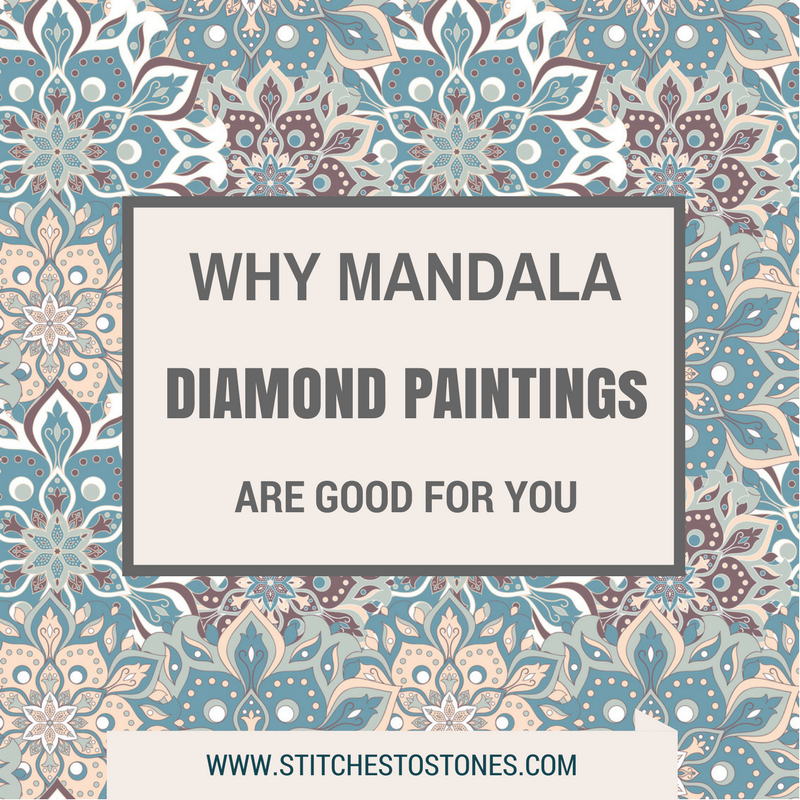 Why Mandala Diamond Paintings Are Good For You