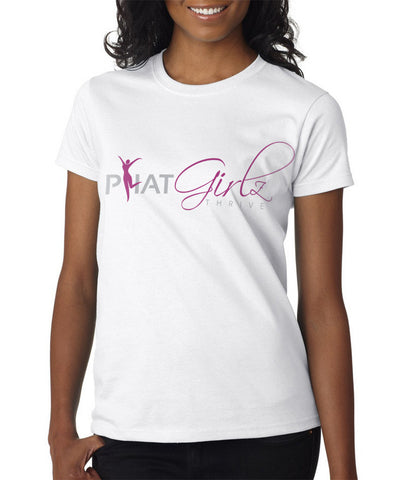 P.H.A.T Girlz Thrive Women's Favorite Tee