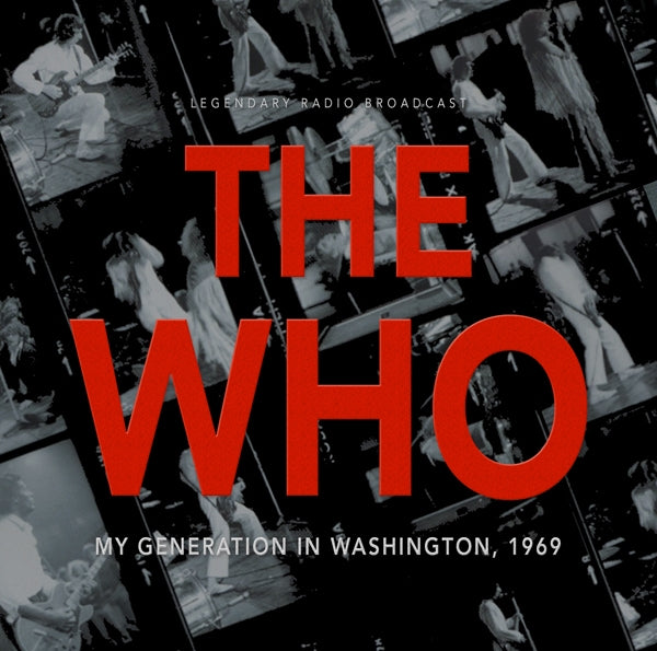 MY GENERATION IN WASHINGTON 1969 by WHO, THE Compact Disc