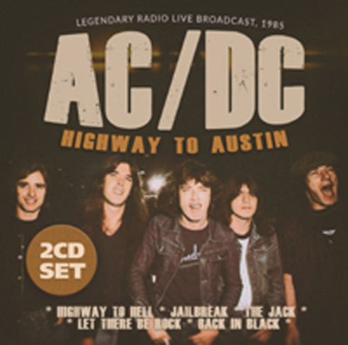 HIGHWAY TO AUSTIN (2CD) by AC/DC Compact Disc Double 1149562